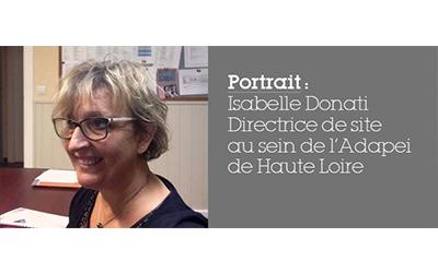 Portrait : Isabelle Donati, directrice d'établissement et service