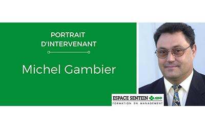 Portrait d'intervenant : Michel Gambier, le conseil et la transmission au service de la formation